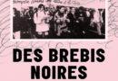 Des brebis noires: entretiens