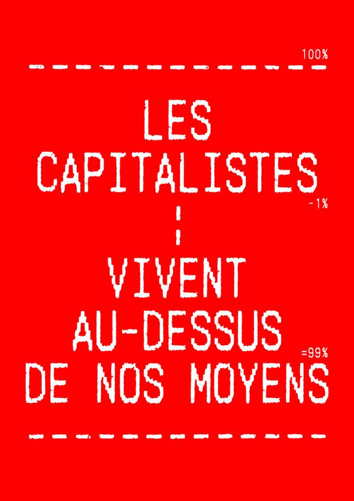 Les capitalistes vivent au-dessus de nos moyens