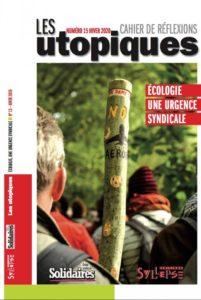 Les Utopiques Numéro 15 : Écologie, une urgence syndicale